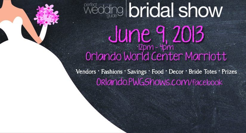 Orlando World Center Marriott June 9th Perfect Wedding Guide Bridal Show
