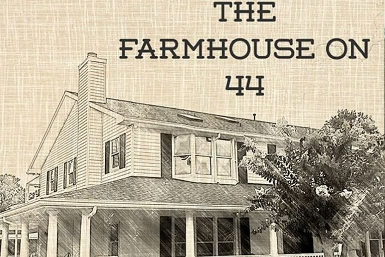The Farmhouse on 44